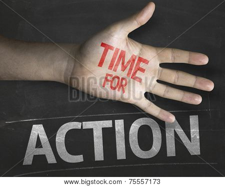 Educational and Creative composition with the message Time for Action on the blackboard