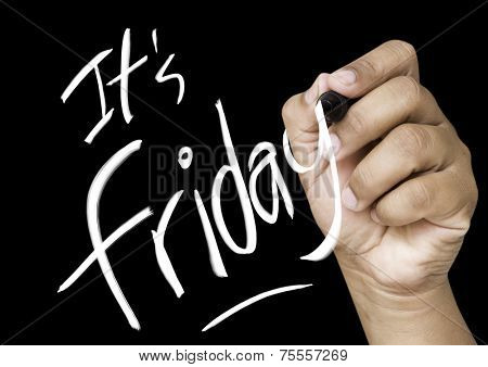 Its friday hand writing with white mark on a transparent board