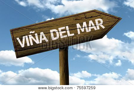 Vi�±a del Mar, Chile wooden sign on a beautiful day