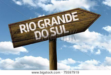 Rio Grande do Sul, Brazil wooden sign on a beautiful day