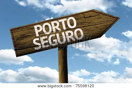Porto Seguro, Brazil wooden sign on a beautiful day