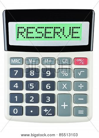 Calculator With Reserve