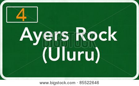 Ayers Rock Uluru Australia Highway Road Sign