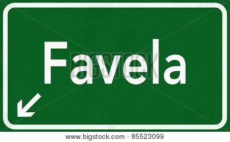 Favela Brazil Highway Road Sign