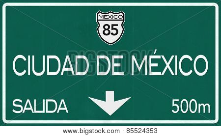 Ciudad De Mexico Mexico Highway Road Sign
