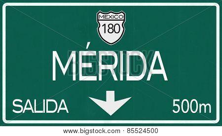 Merida Mexico Highway Road Sign