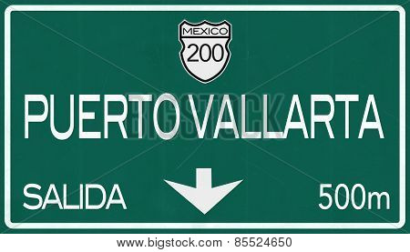 Puerto Vallarta Mexico Highway Road Sign