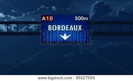 Bordeaux France Highway Road Sign at Night