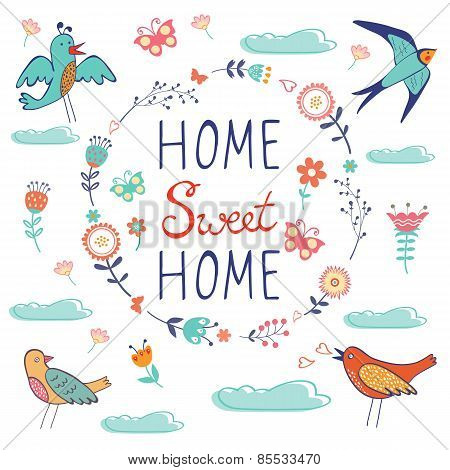 Home sweet home composition with birds and floral wreath