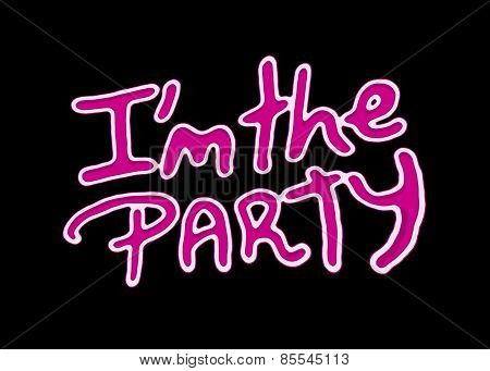 I am the party text quote hand draw