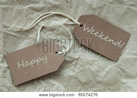 Two Beige Labels With Text Happy Weekend Paper Background