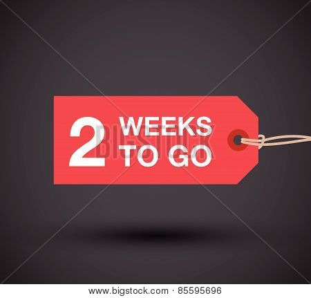 two weeks to go sign