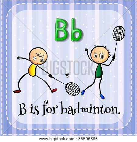 Flash card letter B is for badminton