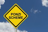 pic of warning-signs  - Ponzi Scheme Warning Sign Yellow warning road sign with word Ponzi Scheme with sky background - JPG