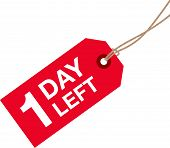 image of going out business sale  - a red one day left to go sign - JPG
