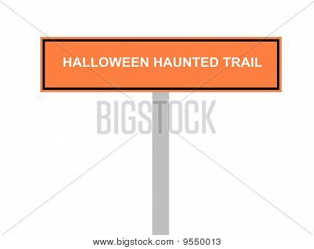 Halloween Haunted Trail Sign