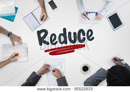 The word reduce against business meeting