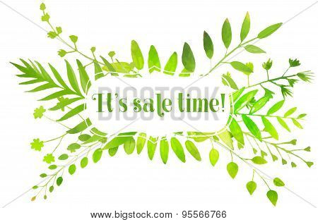 Spring frame with watercolor bright green leaves and text it's sale time. Vector nature illustration