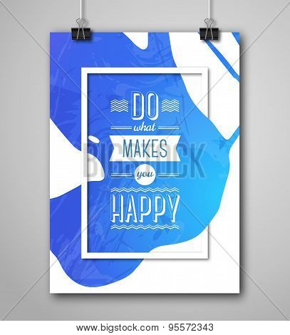 Motivational Poster Do What Makes You Happy with Paint Splash.