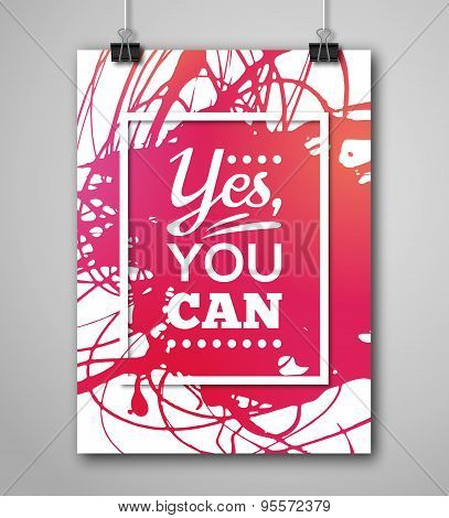 Motivational Poster Yes You Can with Paint Splash.