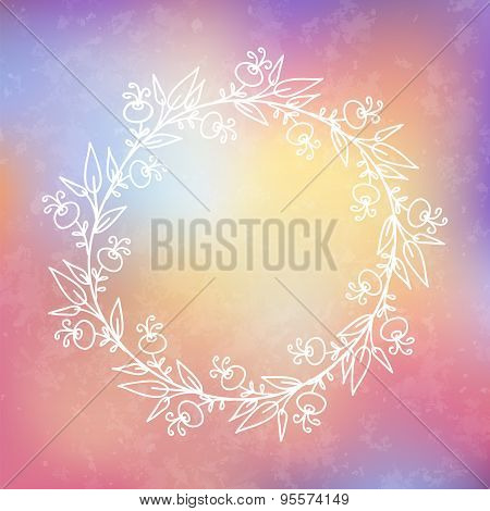 Circular  Wreaths . Vector Hand Drawn Frame On A Blured Vector Background With A Place For Your Text