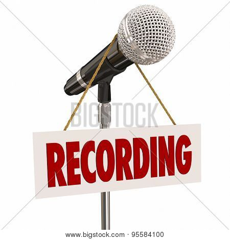 Recording sign on microphone to warn or indicate speech, singing or audio narration is in progress