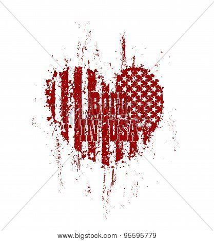 Born in usa, grunge heart with american flag, red on white, vector illustration