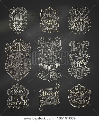 Vector Set Of Chalk Romantic Labels On Blackboard Background.