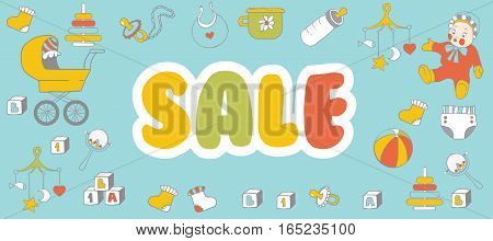 Selling children's products. Sale. Poster template for baby shop.