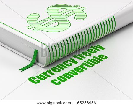 Currency concept: closed book with Green Dollar icon and text Currency freely Convertible on floor, white background, 3D rendering
