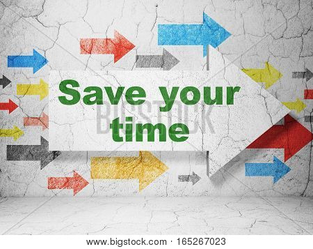 Time concept:  arrow with Save Your Time on grunge textured concrete wall background, 3D rendering
