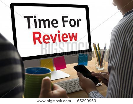 Review Time Business Concept , Time For Review  ,   Business Team Hands At Work With Financial Repor