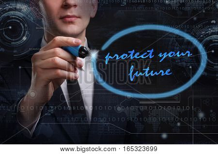 Business, Technology, Internet And Network Concept. Young Business Man Writing Word: Protect Your Fu