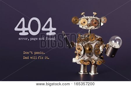 Error 404 page not found template for website. Steam punk style toy robot toy with screaw driver and light bulb lamp, warning message Don't panic Dad will fix it. Dark violet background.