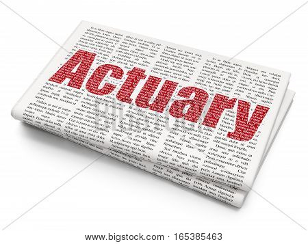 Insurance concept: Pixelated red text Actuary on Newspaper background, 3D rendering