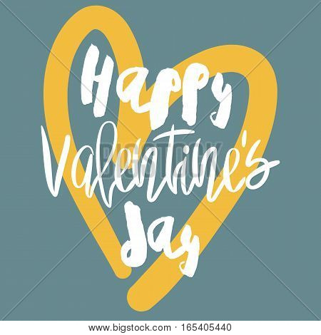 Romantic decorative poster with handdrawn lettering. Modern ink calligraphy. Handwritten white phrase Happy Valentines Day and yellow heart on blue. Trendy vector design