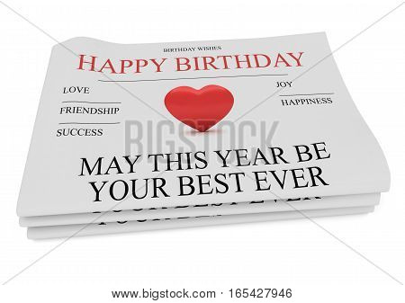 Pile of Happy Birthday Wishes Newspapers 3d illustration on white background
