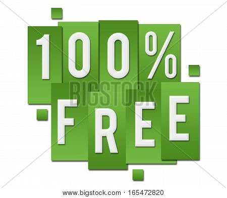 Hundred percent free text alphabets written over green background.