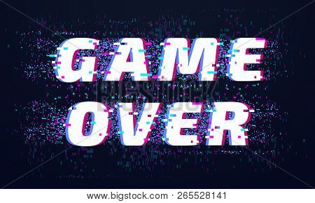 poster of Game Over. Games Screen Glitch, Computer Video Gaming Phrase And Playing Final Level Death Screen Wi