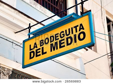 HAVANA-OCTOBER 20:La Bodeguita del Medio October 20,2011 in Havana.Since its opening in 1942,this famous restaurant has been a favorite of Ernest Hemingway and Pablo Neruda among other personalities