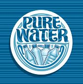 Vector Logo For Pure Water, White Round Coaster With Different Glass And Plastic Bottles, Original B poster
