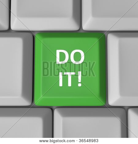 The words Do It on a green computer keyboard key enouraging you to take action, have confidence and have the initiative to achieve or accomplish a goal or solve a problem