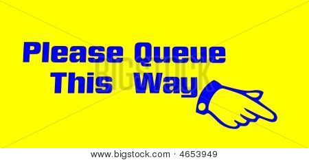 Please Queue This Way