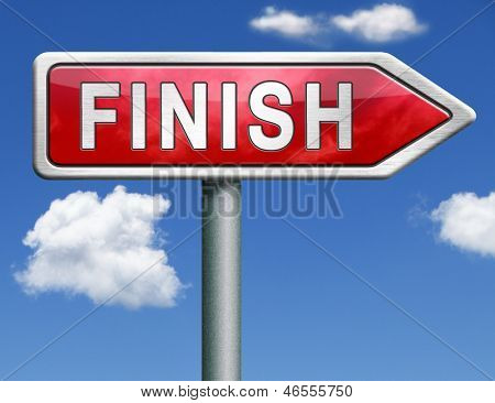 finish the end of the competition an exit out of problems red road sign arrow with text and word