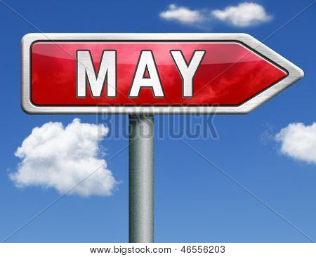 May pointing to next month of the year spring road sign arrow