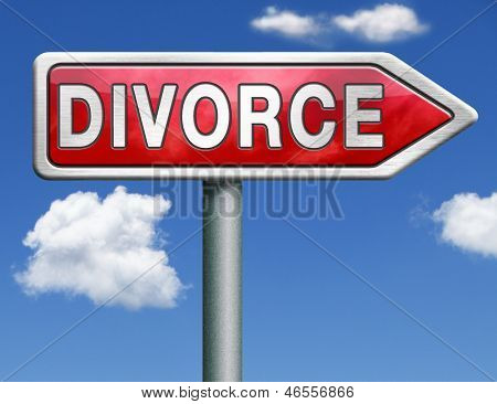 divorce papers or document by lawyer to end mariage dissolution often after domestic violence alimony parental plan and rights red road sign arrow with text and word concept