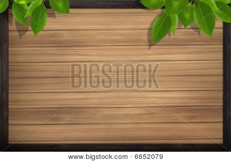 Wood Background And Leaves