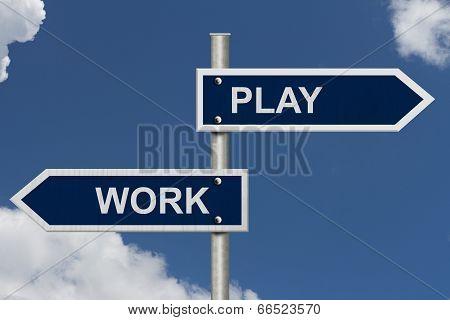Work Versus Play