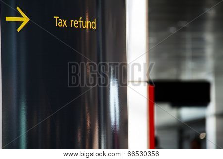 Tax refund sign on an airport