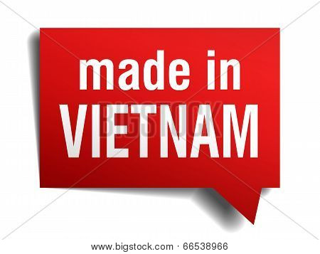 Made In Vietnam Red  3D Realistic Speech Bubble Isolated On White Background